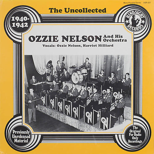 Alliance Ozzie Nelson & Orchestra - Uncollected