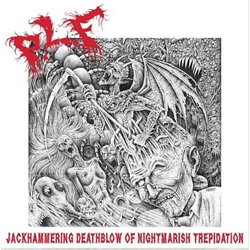 Alliance P.L.F. - Jackhammering Deathblow Of Nightmarishtrepidation