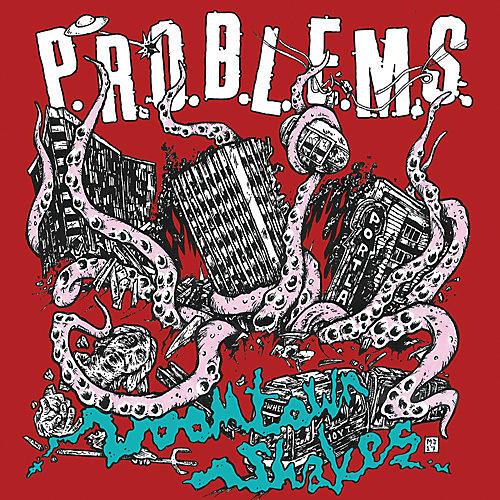 Alliance P.R.O.B.L.E.M.S. - Doomtown Shakes