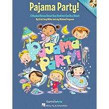 Hal Leonard Pajama Party!  A Musical Revue About How Bedtime Can Be a Blast!  Book/CD