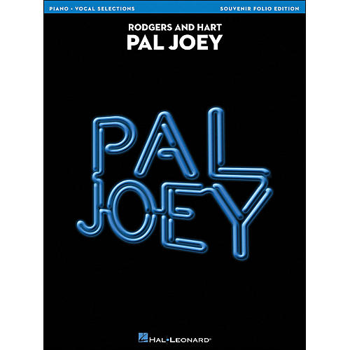 Hal Leonard Pal Joey Vocal Selections arranged for piano, vocal, and guitar (P/V/G)