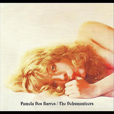 Pamela Des Barres - With the Dehumanizers