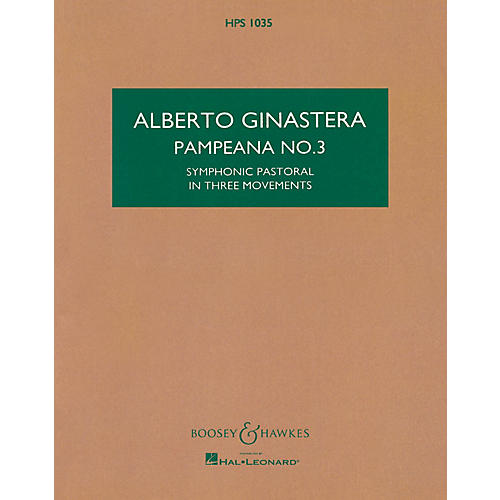 Boosey and Hawkes Pampeana No. 3, Op. 24 Boosey & Hawkes Scores/Books Series Composed by Alberto E. Ginastera