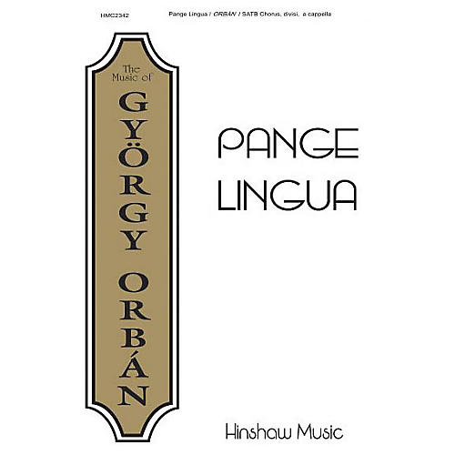Hinshaw Music Pange Lingua SATB composed by Gyorgy Orban