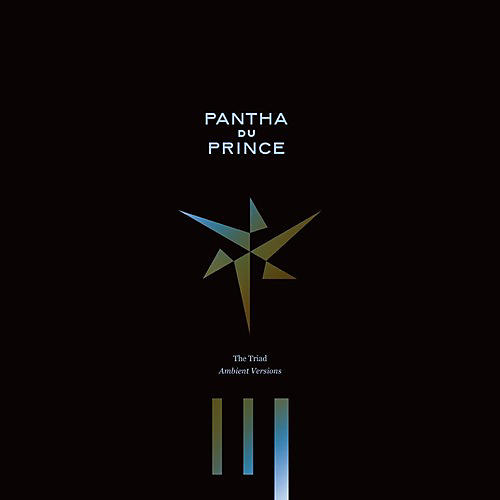 Alliance Pantha du Prince - The Triad: Ambient Versions