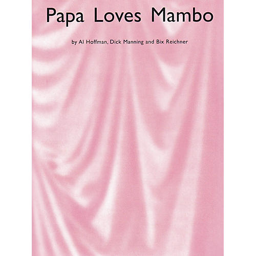 Music Sales Papa Loves Mambo Music Sales America Series