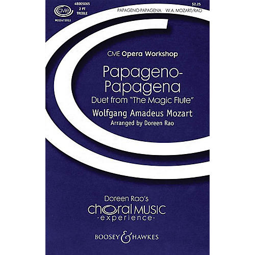 Boosey and Hawkes Papageno-Papagena 2-Part composed by Wolfgang Amadeus Mozart arranged by Doreen Rao