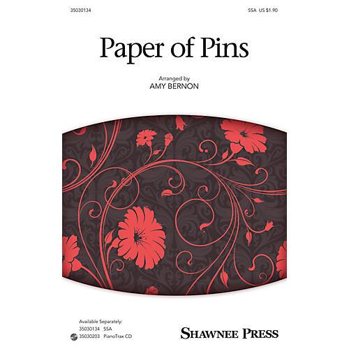 Shawnee Press Paper of Pins SSA arranged by Amy Bernon