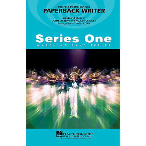 Hal Leonard Paperback Writer Marching Band Level 2 by The Beatles Arranged by Michael Brown