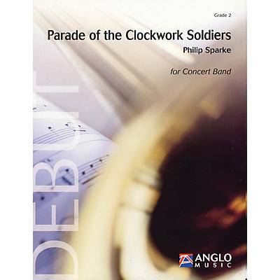Anglo Music Press Parade of the Clockwork Soldiers (Grade 2 - Score Only) Concert Band Level 2 Composed by Philip Sparke