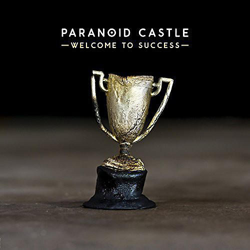 Alliance Paranoid Castle - Welcome to Success