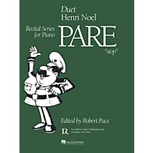 Lee Roberts Pare Stop (Recital Series, Book IV, Duets) Pace Duet Piano Education Series Composed by Henri Noel