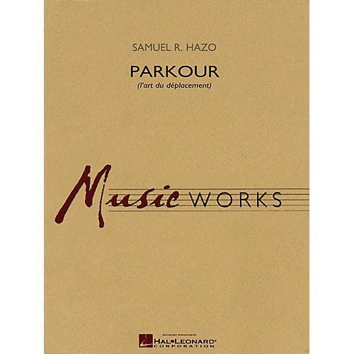 Hal Leonard Parkour (l'art du déplacement) Concert Band Level 5 Composed by Samuel R. Hazo