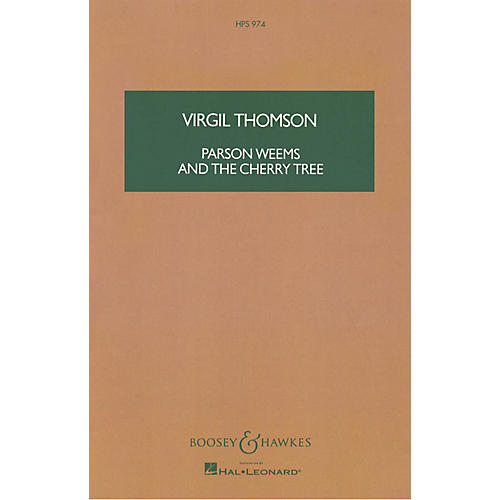 Boosey and Hawkes Parson Weems and the Cherry Tree (Study Score) Boosey & Hawkes Scores/Books Series by Virgil Thomson