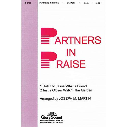 Shawnee Press Partners in Praise SAB arranged by Joseph M. Martin