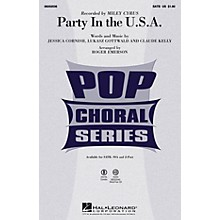 Hal Leonard Party in the U.S.A. SATB by Miley Cyrus arranged by Roger Emerson