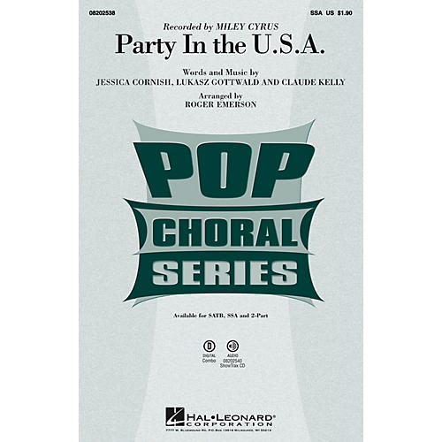 Hal Leonard Party in the U.S.A. SSA by Miley Cyrus arranged by Roger Emerson