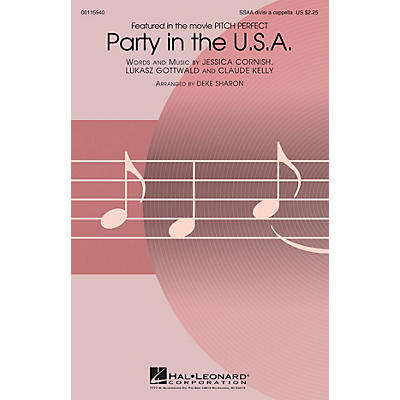 Hal Leonard Party in the U.S.A. (from Pitch Perfect) SSAA Div A Cappella by Miley Cyrus arranged by Deke Sharon