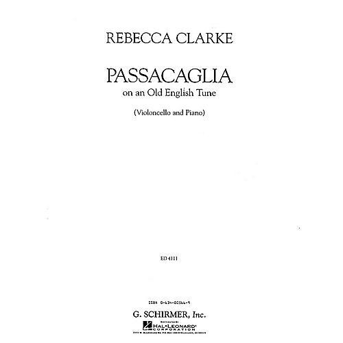 G. Schirmer Passacaglia (Cello and Piano) String Solo Series Composed by Rebecca Clarke