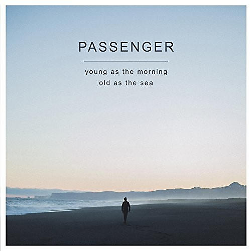 Alliance Passenger - Young As The Morning Old As The Sea