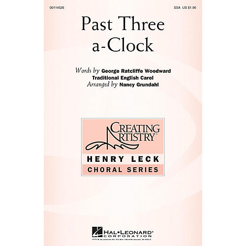 Hal Leonard Past Three a-Clock SSA arranged by Nancy Grundahl