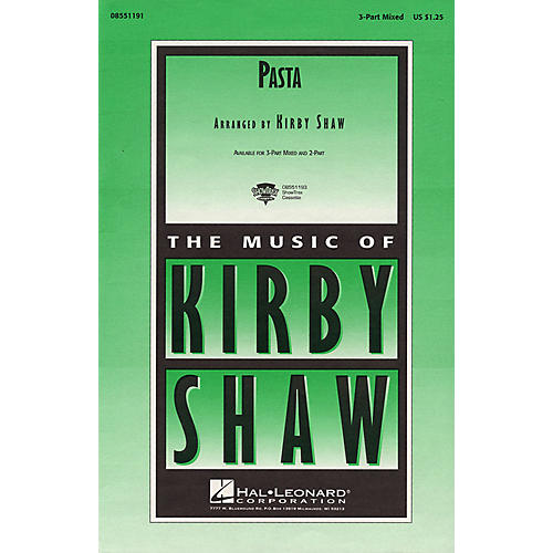 Hal Leonard Pasta 3-Part Mixed arranged by Kirby Shaw