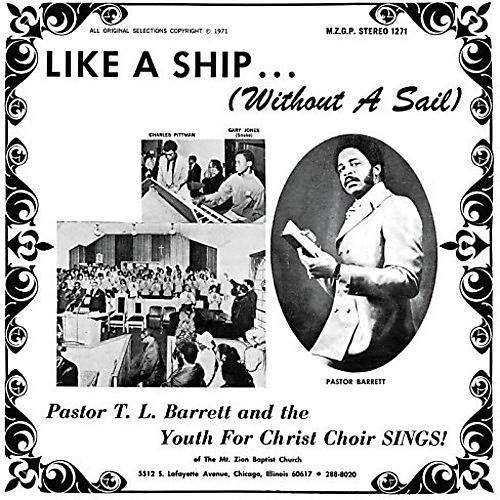 Alliance Pastor T.L. Barrett - Like A Ship (without A Sail)