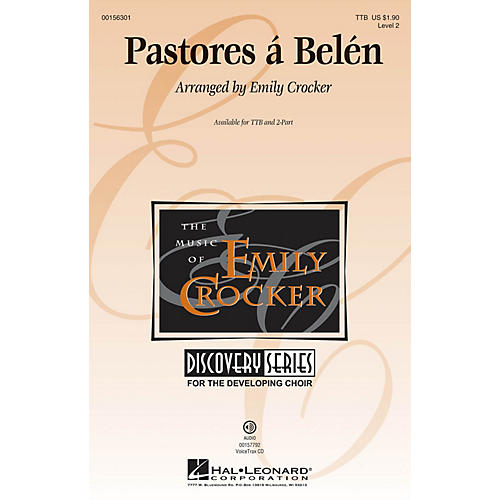 Hal Leonard Pastores á Belén (Discovery Level 2) TTB arranged by Emily Crocker