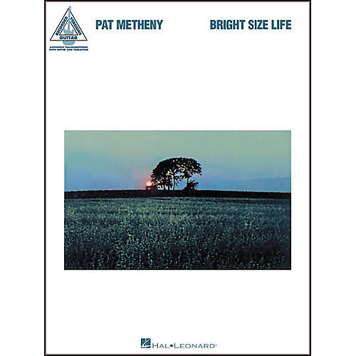 Hal Leonard Pat Metheny - Bright Size Life Guitar Tab Book