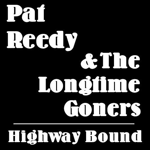 Alliance Pat Reedy - Highway Bound