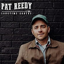 Pat Reedy & the Longtime Goners - That's All There Is (and There Ain't No More)
