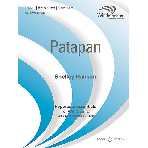 Boosey and Hawkes Patapan Concert Band Level 4 Composed by Shelley Hanson