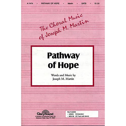 Hal Leonard Pathway Of Hope SATB