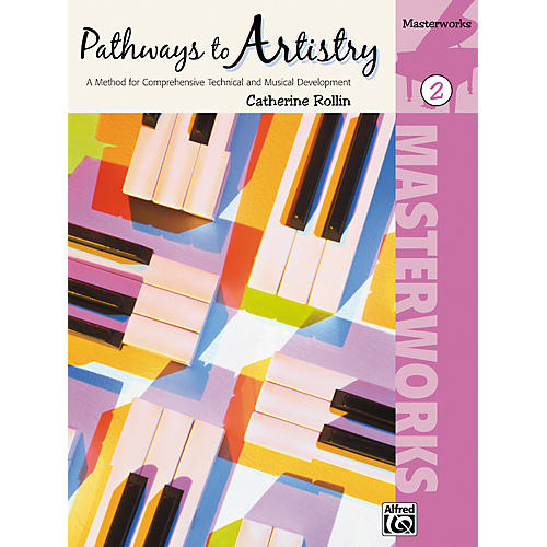 Alfred Pathways to Artistry Masterworks Book 2