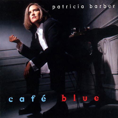 Alliance Patricia Barber - Cafe Blue