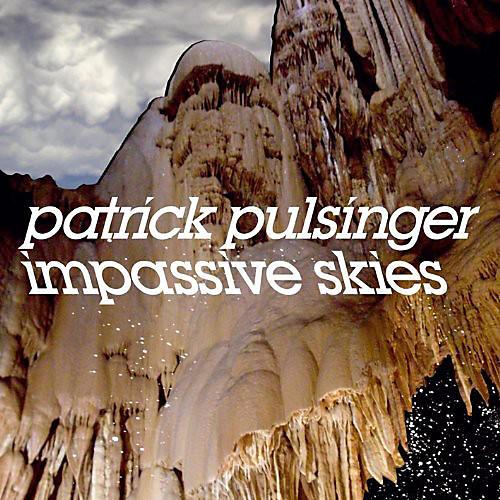 Alliance Patrick Pulsinger - Impassive Skies