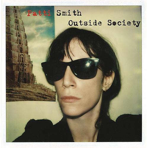 Alliance Patti Smith - Outside Society