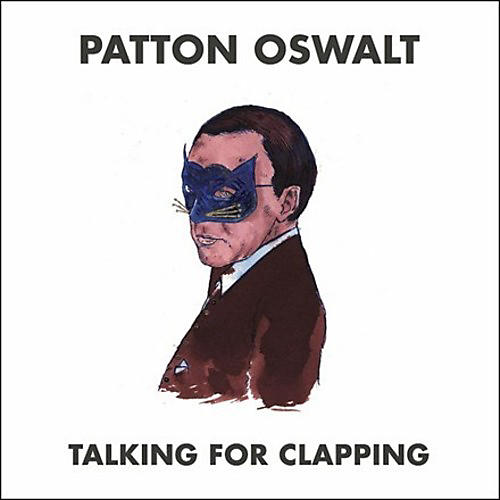 Alliance Patton Oswalt - Talking For Clapping
