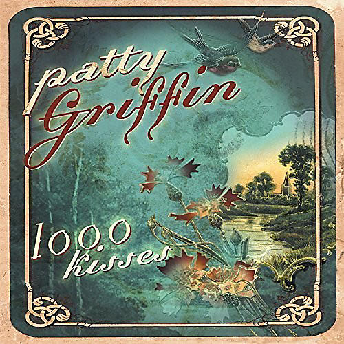Alliance Patty Griffin - 1000 Kisses