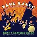 Alliance Paul Asaro - What a Heavenly Dream: The Fats Waller Rhythm Project thumbnail