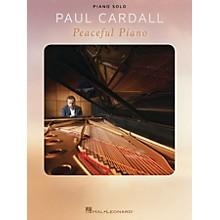 Hal Leonard Paul Cardall - Peaceful Piano Piano Solo Songbook