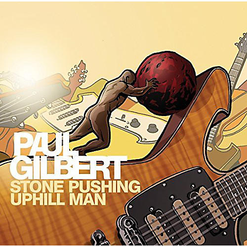 Alliance Paul Gilbert - Stone Pushing Uphill Man
