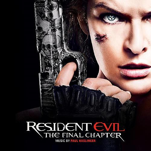 Alliance Paul Haslinger - Resident Evil: The Final Chapter (Music by Paul Haslinger)