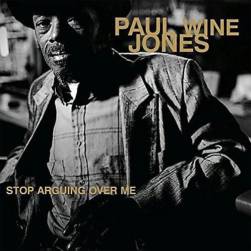 Alliance Paul Jones Wine - Stop Arguing Ove Me