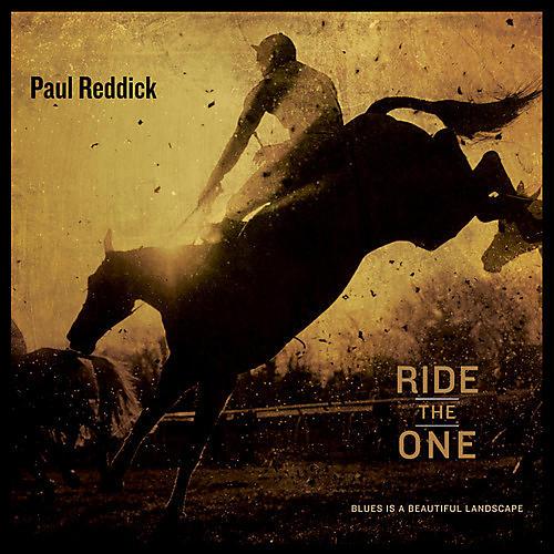 Paul Reddick - Ride The One