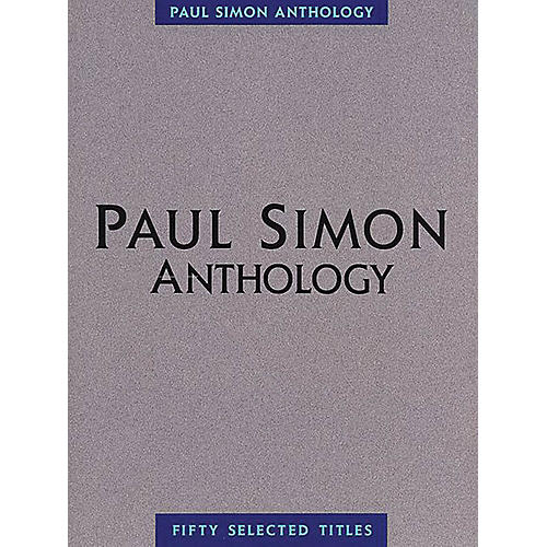Music Sales Paul Simon - Anthology Music Sales America Series Softcover Performed by Paul Simon