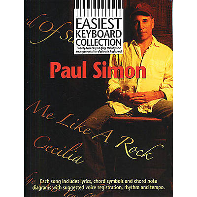 Music Sales Paul Simon - Easiest Keyboard Collection Music Sales America Series Softcover Performed by Paul Simon