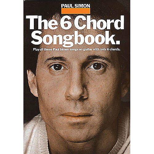 Music Sales Paul Simon - The 6 Chord Songbook Music Sales America Series Softcover Performed by Paul Simon