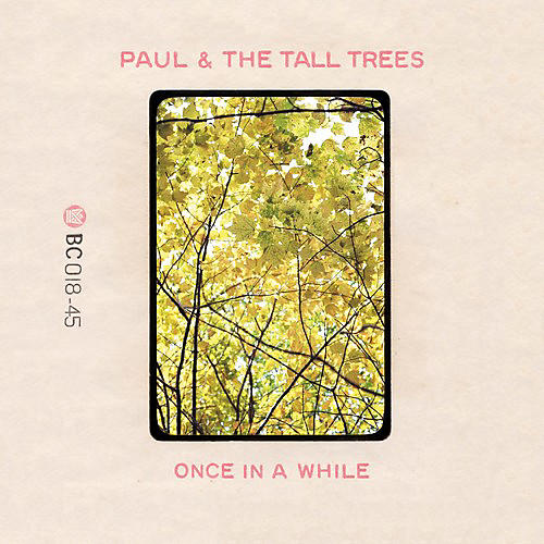 Alliance Paul & the Tall Trees - The Little Bit Of Sunshine / Once In A While