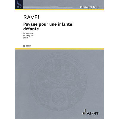 Schott Music Pavane pour une infante defunte String Softcover Composed by Maurice Ravel Arranged by Wolfgang Birtel